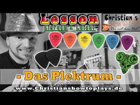 Gitarre lernen: DAS PLEKTRUM: Formen Stärken Arten Leicht und schnell erklärt Tutorial  [HD] Deutsch
