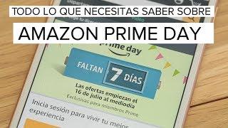 Todo lo que necesitas saber sobre Amazon Prime Day 2018