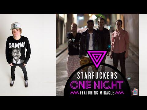 Starfuckers - One Night (Reece Low & Joel Fletcher Remix)