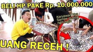 Video BELI HP PAKAI UANG RECEH 10.000.000! NGITUNG SAMPE NANGIS?! *NGAKAK* MP3, 3GP, MP4, WEBM, AVI, FLV Januari 2019