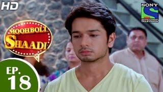Mooh Boli Shaadi - मुह बोली शादी - Episode 18 - 19th March 2015