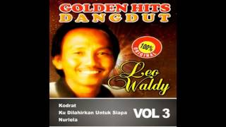 Leo Waldy - Golden hits dangdut collection (audio)HQ HD full album