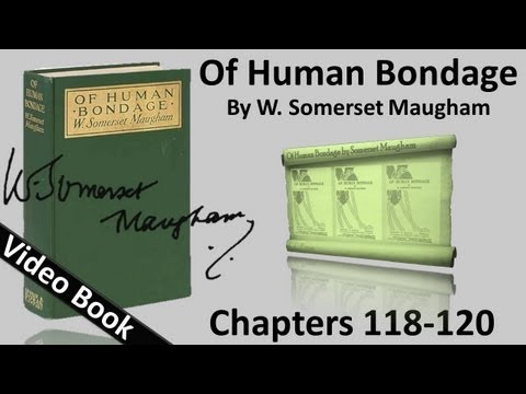 Video Chs 118-120 - Of Human Bondage by W. Somerset Maugham download in MP3, 3GP, MP4, WEBM, AVI, FLV January 2017