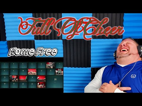 Home Free - Full of Cheer REACTION