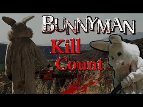 Bunnyman (2011) - Kill Count