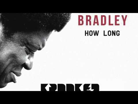 Charles Bradley - How Long (Krooked Drivers Remix)