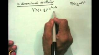Mod-06 Lec-22 Two Body Problem: The Diatomic Molecule (contd.)