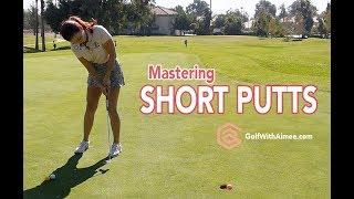 Video Master Short Putts | Golf with Aimee MP3, 3GP, MP4, WEBM, AVI, FLV Agustus 2018