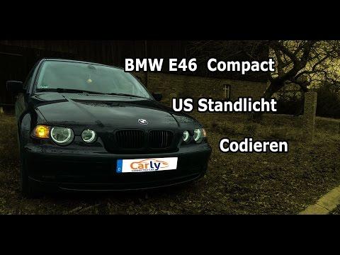 BMW E46 US Standlicht Codieren  [E46 Compact]