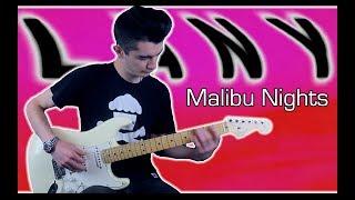 LANY - Malibu Nights (Guitar Cover w/ Tabs)