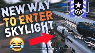 NEW WAY TO ENTER SKYLIGHT! 😂 - Rainbow Six Siege