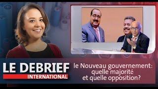 Le Debrief: le Nouveau gouvernement: quelle majorité et quelle opposition?