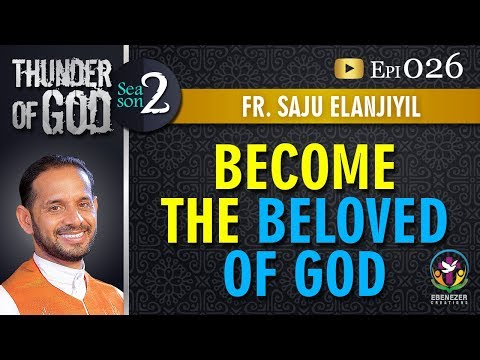 Thunder of God | Fr. Saju Elanjiyil | Season 2 | Episode 26