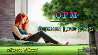 Nonstop OPM Love Songs full download video download mp3 download music download