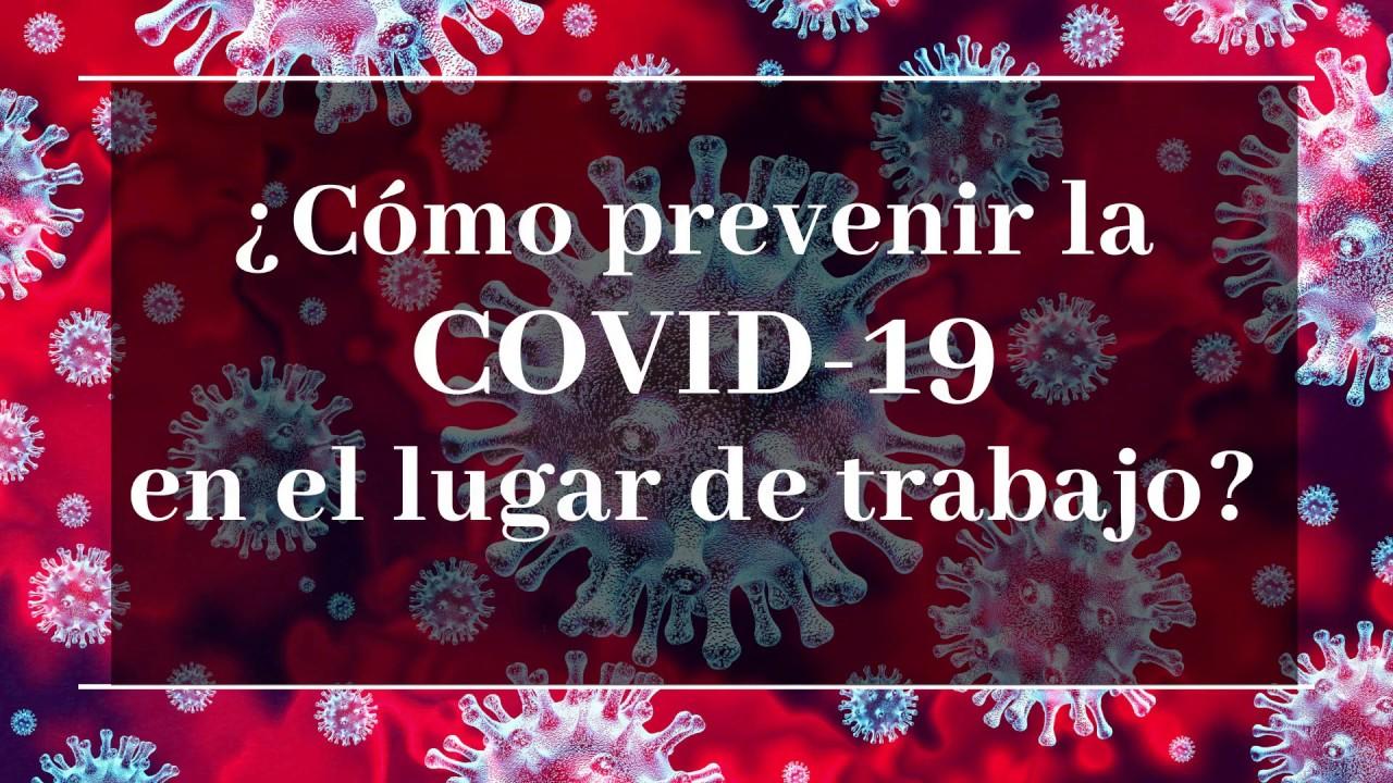 ¿Cómo prevenir la COVID-19 en el lugar de trabaj...