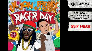 Thumbnail for Lil Jon & Freaky Bass — Rager Day