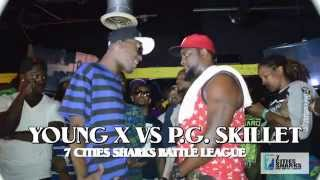 7 Cities Sharks | Young X vs. PG Skillet