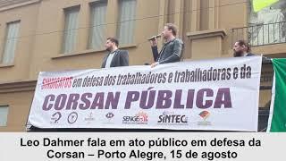 Leo Dahmer fala em ato público em defesa da Corsan