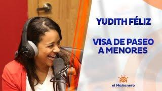 Yudith Féliz – Visa de paseo a menores