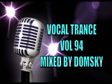 UPLIFTING TRANCE  vocal trance vol 94   mixed by domsky