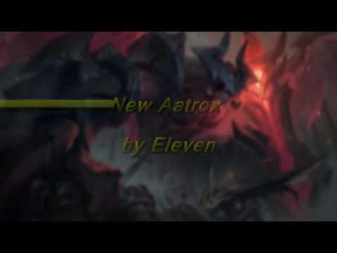League of Legends New Aatrox montage#1 by Eleven