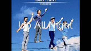 Take That- Up All Night