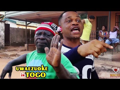 Uwaezuoke In Togo 1&2 - 2018 Latest Nigerian Nollywood Igbo Movie Full HD