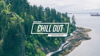 Video Chill Out Music Mix 🌷 Best Chill Trap, Indie, Deep House ♫ MP3, 3GP, MP4, WEBM, AVI, FLV Desember 2018
