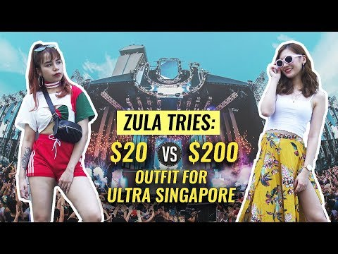 ZULA Tries: $20 vs $200 Outfit For Ultra Singapore   EP 6