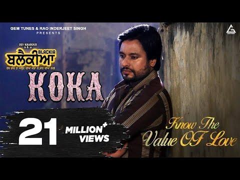 Koka -  Karamjit Anmol | Dev Kharoud, Ihana Dhillon | Blackia | New Punjabi Sad Songs 2020