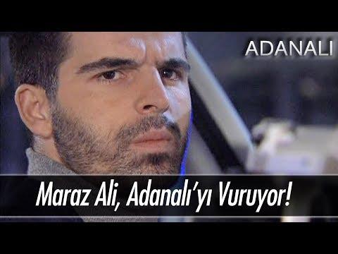Maraz Ali, Adanalı'yı vuruyor! - Adanalı