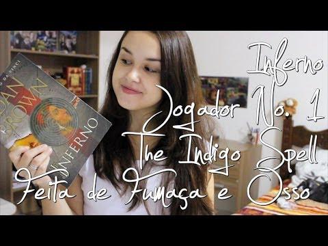 Resenhas | Jogador Nº1, Inferno, The Indigo Spell, Feita de Fumaça e Osso