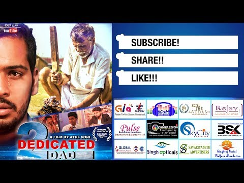 To Dedicated Dad Short Film By Atul Soni