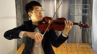 Video Never Enough (The Greatest Showman) - AllenChangViolin Violin Cover MP3, 3GP, MP4, WEBM, AVI, FLV Agustus 2018