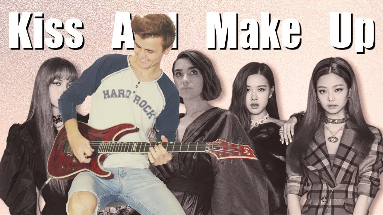 Dua Lipa & BLACKPINK – Kiss and Make Up – Electric Rock Guitar Cover