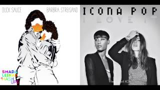 Download Lagu Duck Sauce vs. Icona Pop ft. Charli XCX - I Love Barbra Streisand Mp3
