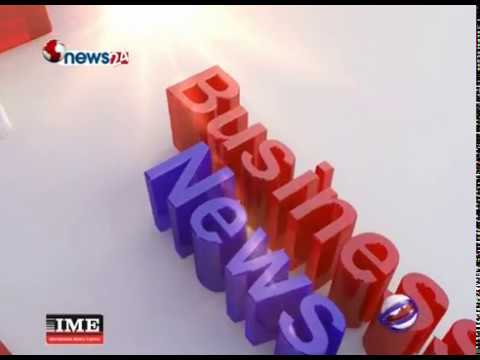 (BUSINESS TODAY (2074/12/7)-NEWS 24 - Duration: 11 minutes.)