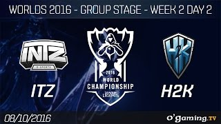 ITZ vs H2K - World Championship 2016 - Group Stage Week 2 Day 2