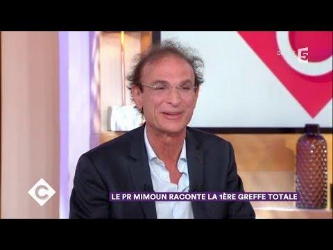 Le Pr Mimoun raconte la 1ère greffe totale - C à Vous - 23/11/2017