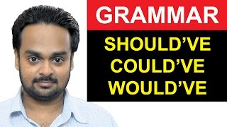 Video SHOULD HAVE, COULD HAVE, WOULD HAVE - English Grammar - How to Use Should've, Could've and Would've MP3, 3GP, MP4, WEBM, AVI, FLV April 2018