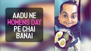 Video Aadu Ne Womens Day Pe Chai Banai | Gaurav Gera MP3, 3GP, MP4, WEBM, AVI, FLV September 2018