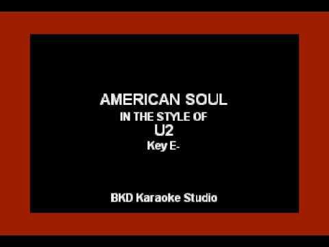 U2 - American Soul (Karaoke Version)