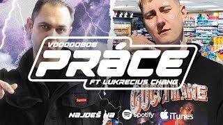 Video VOODOO808 - PRÁCE (FT. LUKRECIUS CHANG)