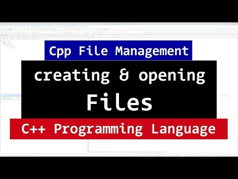 112 | C++ File Handling | Creating and Opening | fstream, ifstream, ofstream | CPP Video Tutorials