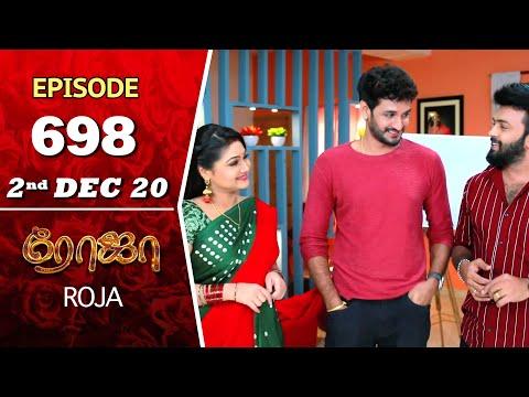 ROJA Serial | Episode 698 | 2nd Dec 2020 | Priyanka | SibbuSuryan | SunTV Serial |Saregama TVShows