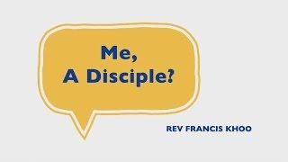 Me, A Disciple?