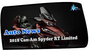 2. NEWS UPDATE !!!2018 Can Am Spyder RT Limited Price & Spec