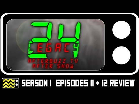 24: Legacy Season 1 Episodes 11 & 12 Review & After Show | AfterBuzz TV