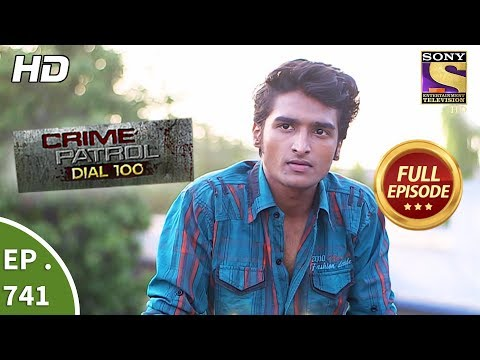 Crime Patrol Dial 100 - Ep 741 - Full Episode - 26th  March, 2018