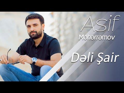 Asif Meherremov-Deli Sair (Official Music Video)(2020)